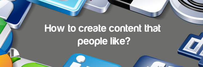 create content that people will like