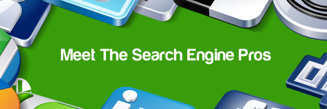Meet The Search Engine Pros