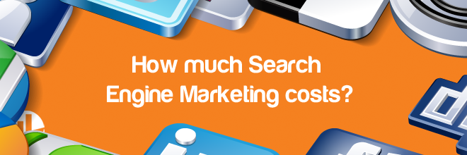Search Engine Marketing cost