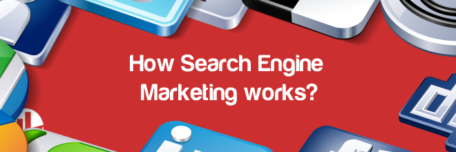 Search Engine Marketing works