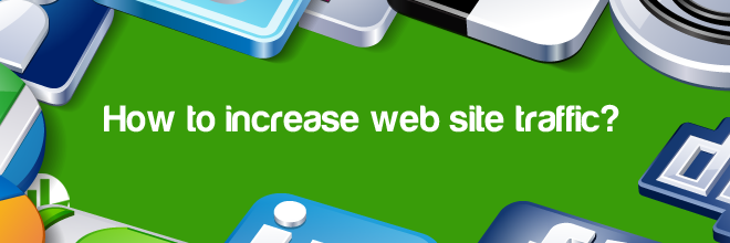 increase web site traffic
