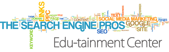 The Search Engine Pros Edutainment Center