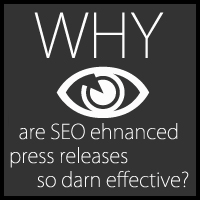 Find Out Why SEO Enhanced Press Releases Are So Darn Effective!